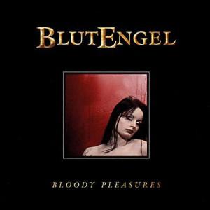 Blutengel - Bloody Pleasures