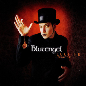 Blutengel - Lucifer (Purgatory)