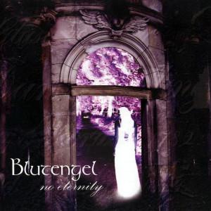Blutengel - No Eternity